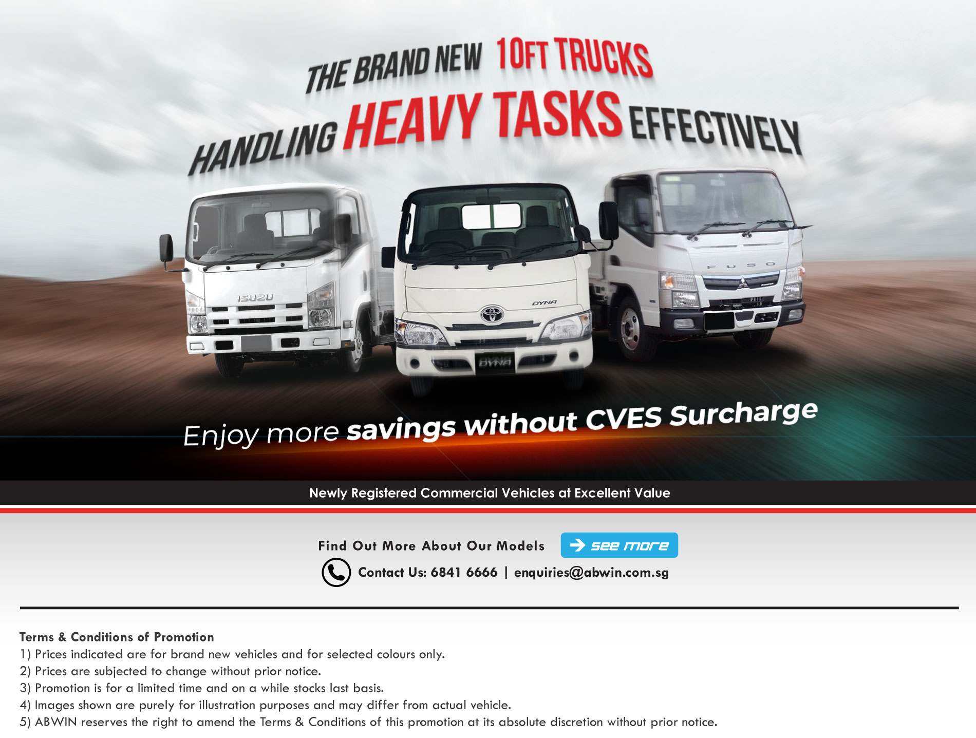 Brand New 10ft Trucks_Enjoy more savings without CVES Surcharge
